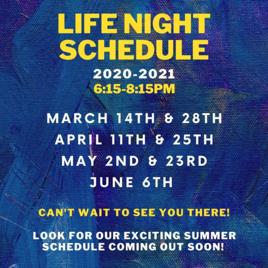 Life Night Schedule